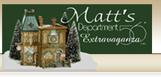 Matt's Department 56 Extravaganza